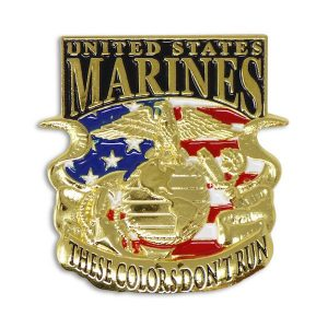 United States Marines These Colors Dont Run Pin