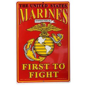 Red Marines First to Fight Sign