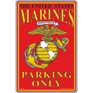 Red Marines Parking Only Yellow EGA Sign