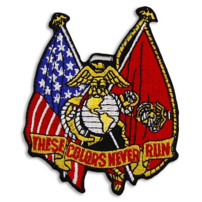 USMC These Colors Never Run Patch