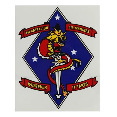 Marine Corps 1st Battalion 4th Marines - Whatever It Takes Decal
