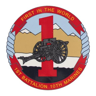 USMC 1st Battalion 10th Marines - First in the World Decal