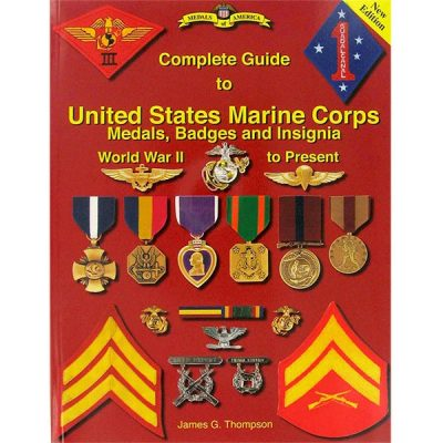 United States Marine Corps Medals, Badges and Insignia WWII to Present Book